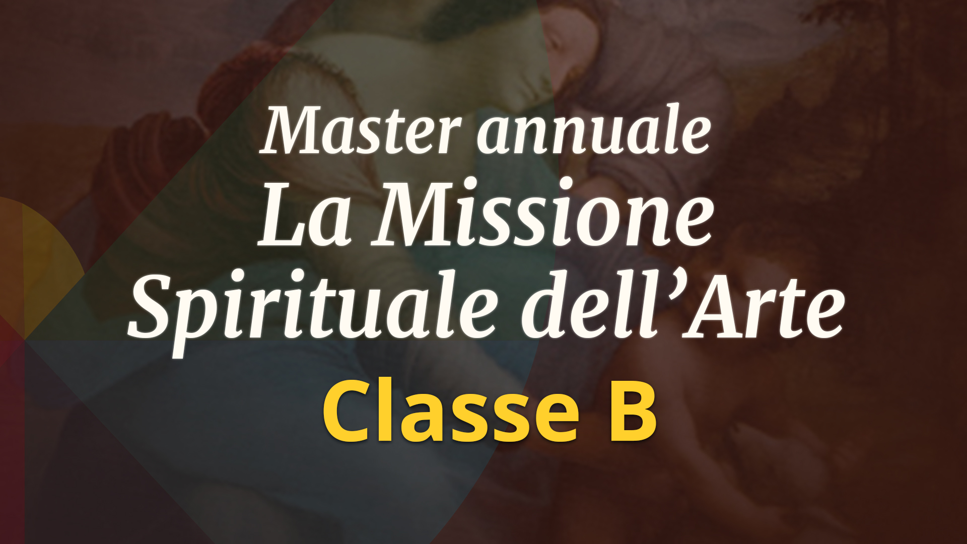 Master annuale per Artisti e per amanti dell'Arte – Classe B